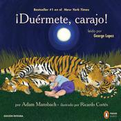 ¡ Duérmete, carajo! by  Adam Mansbach audiobook