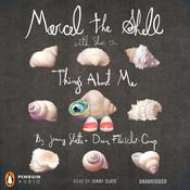 Marcel the Shell with Shoes On by  Jenny Slate audiobook