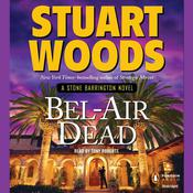 Bel-Air Dead by  Stuart Woods audiobook
