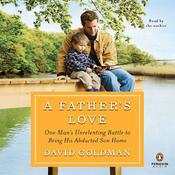 A Father's Love by  David Goldman audiobook