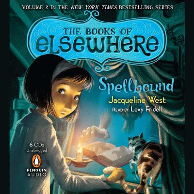 Spellbound by Jacqueline West audiobook