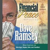 Financial Peace Revisited by  Dave Ramsey audiobook