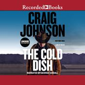 The Cold Dish by  Craig Johnson audiobook