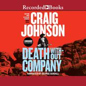 Death Without Company by  Craig Johnson audiobook