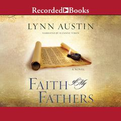 Faith of My Fathers by Lynn Austin audiobook