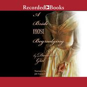 A Bride Most Begrudging by  Deeanne Gist audiobook