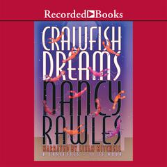 Crawfish Dreams by Nancy Rawles audiobook