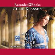 Lady of Milkweed Manor by  Julie Klassen audiobook