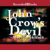 John Crow's Devil by  Marlon James audiobook