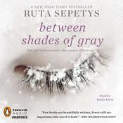 Between Shades of Gray by  Ruta Sepetys audiobook