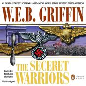The Secret Warriors by  W. E. B. Griffin audiobook