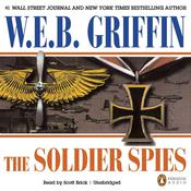 Soldier Spies by  W. E. B. Griffin audiobook