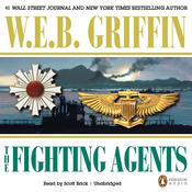 The Fighting Agents by  W. E. B. Griffin audiobook