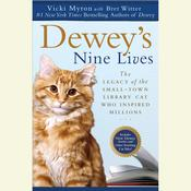 Dewey's Nine Lives by  Vicki Myron audiobook