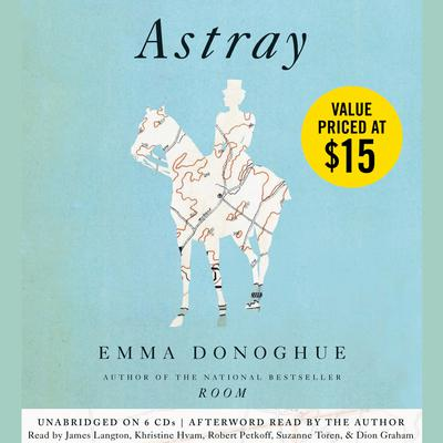Astray by Emma Donoghue audiobook