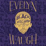 Black Mischief by  Evelyn Waugh audiobook