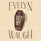 The Loved One by  Evelyn Waugh audiobook