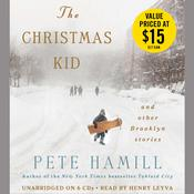 The Christmas Kid by  Pete Hamill audiobook