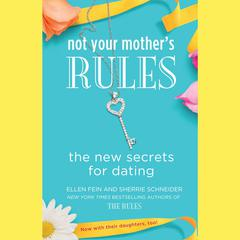 Not Your Mother's Rules by Ellen Fein audiobook