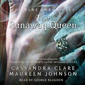 The Runaway Queen by  Cassandra Clare audiobook
