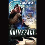 Grimspace by  Ann Aguirre audiobook