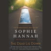The Dead Lie Down by  Sophie Hannah audiobook