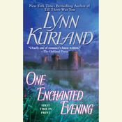 One Enchanted Evening by  Lynn Kurland audiobook