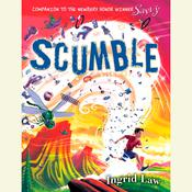 Scumble by  Ingrid Law audiobook
