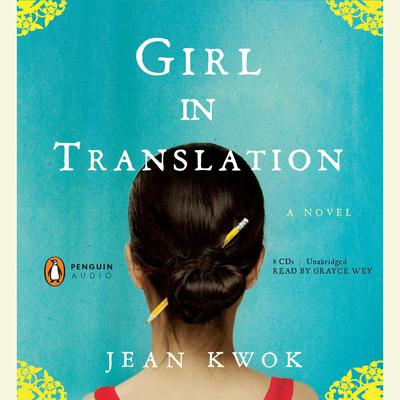 Girl in Translation by Jean Kwok audiobook