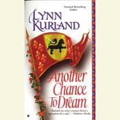 Another Chance to Dream by  Lynn Kurland audiobook