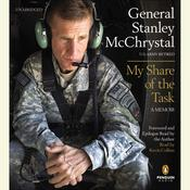 My Share of the Task by  General Stanley McChrystal audiobook