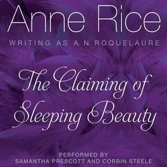 The Claiming of Sleeping Beauty by Anne Rice audiobook