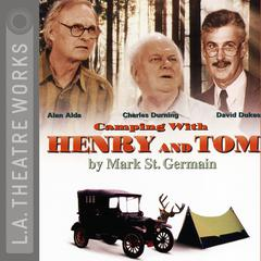 Camping with Henry and Tom by Mark St. Germain audiobook