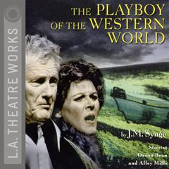 The Playboy of the Western World by J. M. Synge audiobook