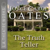 The Truth Teller by  Joyce Carol Oates audiobook