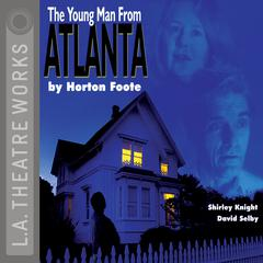 The Young Man from Atlanta by Horton Foote audiobook