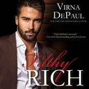 Filthy Rich by  Virna DePaul audiobook