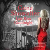 Last Kiss Goodnight by  Gena Showalter audiobook