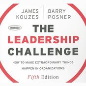 The Leadership Challenge by  James M. Kouzes audiobook
