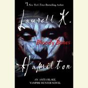 Bloody Bones by  Laurell K. Hamilton audiobook