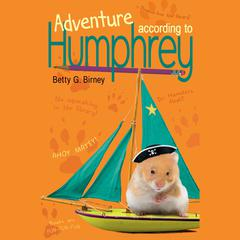 Adventure According to Humphrey by Betty G. Birney audiobook