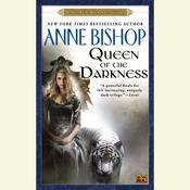 Queen of the Darkness by  Anne Bishop audiobook