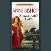 Shalador's Lady by  Anne Bishop audiobook