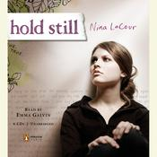 Hold Still by  Nina LaCour audiobook