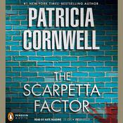 The Scarpetta Factor by  Patricia Cornwell audiobook