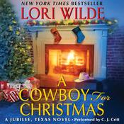 A Cowboy for Christmas by  Lori Wilde audiobook