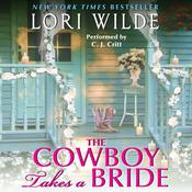 The Cowboy Takes a Bride by  Lori Wilde audiobook