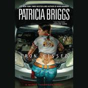 Iron Kissed by  Patricia Briggs audiobook