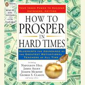 How to Prosper in Hard Times by  James Allen audiobook