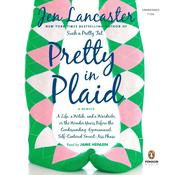 Pretty in Plaid by  Jen Lancaster audiobook